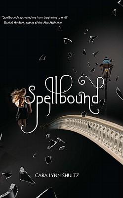 Spellbound By Shultz, Cara Lynn