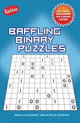 Baffling Binary Puzzles By Coussement, Frank/ De Schepper, Peter